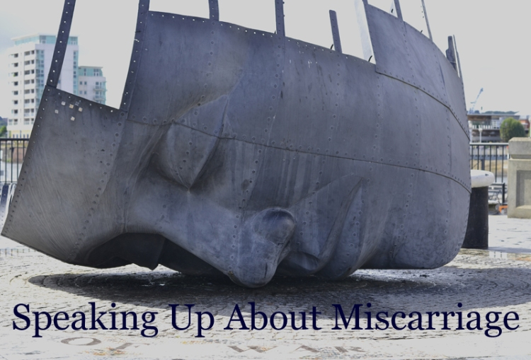 Speaking Up About Miscarriage
